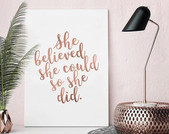 Image of: Tumblr She Believed She Could Digital Print Inspirational Quote Rose Gold Print Instant Download Printable Wall Art Downloadable Poster Pumpernickel Pixie Rose Gold Print Etsy