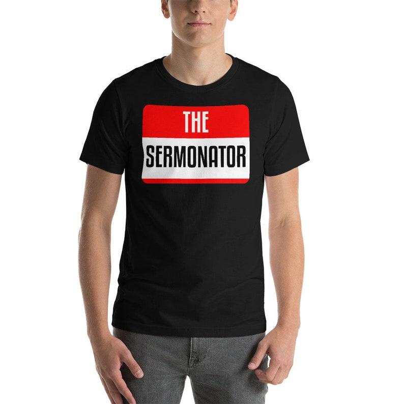24f66982d7 The Sermonator Shirt-Church T Shirt-Pastor Shirt-Pastor Tee | Etsy