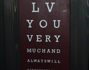I love you -eye chart- wooden sign, home decor , silhouette cameo,