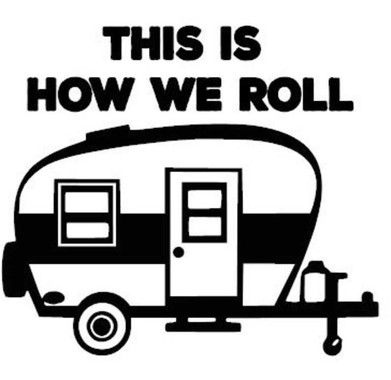 This is How We Roll Vinyl Decal Sticker / MANY COLOR OPTIONS