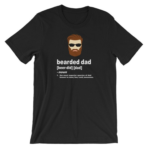 Funny Bearded Dad T Shirt Fathers Day Gift Birthday