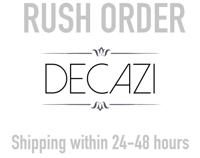 Rush your order, Shipped within 24 Hours with a maximum of 48 Hours ( read info before purchase )