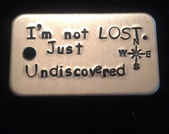 Im not Lost.  Just Undiscovered Charm for Key Chain