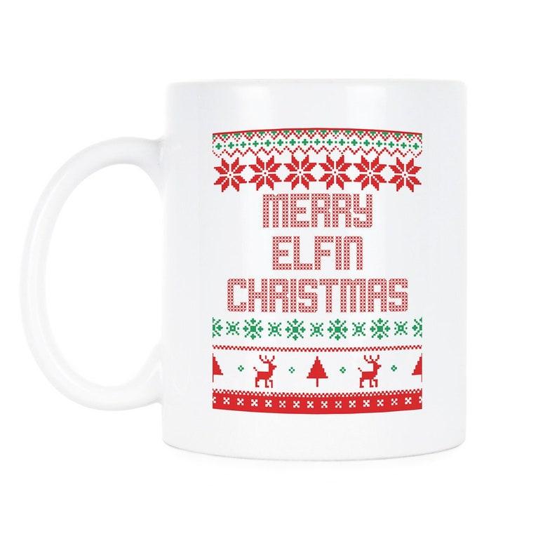 Coffee Christmas Puns.Merry Elfin Christmas Elf Pun Christmas Puns Christmas Sayings Tacky Christmas Mug Elf Coffee Mug