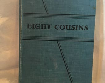 Eight Cousins by Louisa M. Alcott