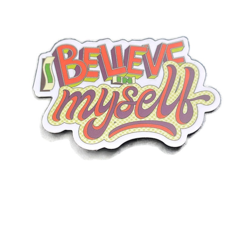 Inspirational Motivational Quote Sticker Laptop Decal Small Cute Waterproof Vinyl Sticker Water Bottle Sticker I Believe In Myself Sticker