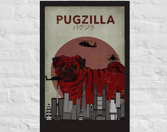 Pug Poster Pugzilla Movie Poster Style Giclée Quality Wall Art Free Shipping
