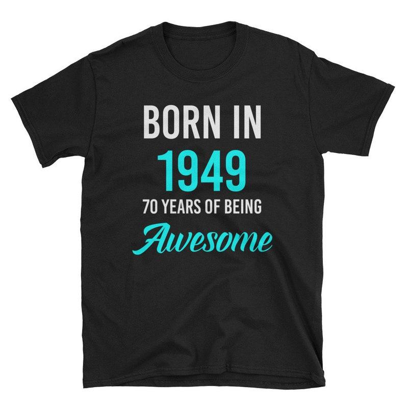 159ca728043 70th birthday shirt 1949 shirt 70th birthday 70th