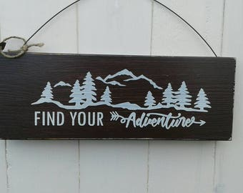 Find your adventure wooden sign.