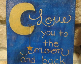 Canvas Painting - Love You to the Moon