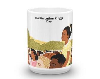 Martin Luther king Jr Day Mug