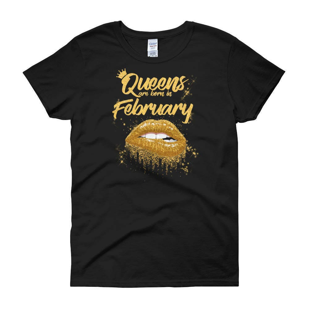 Queens are Born on February Woman Face T-Shirt Birthday Gift For Wife Women Tee