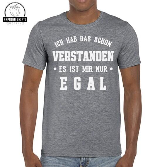 T-Shirt Es ist mir Egal Deutsche Sprüche T-shirt Lustig Funny Unisex Shirt New
