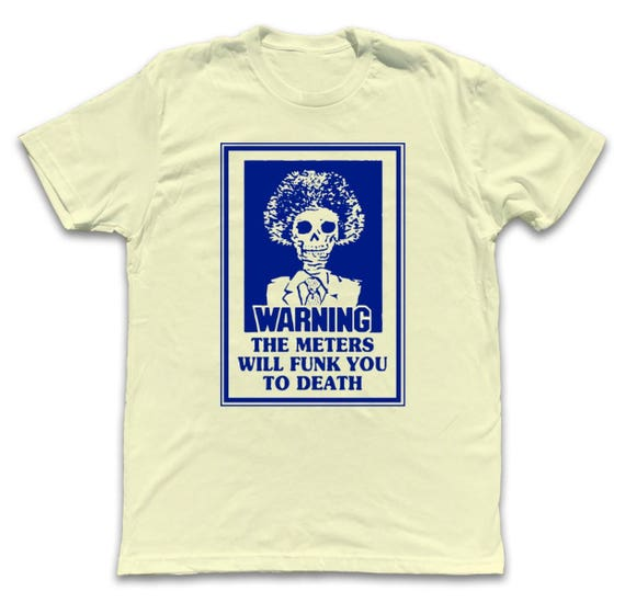 WARNING: The Meters Will Funk You To Death - Meters Shirt - Short Sleeve Yellow VcZ0T