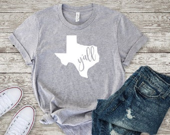 Texas Y'all Shirt/ Texas Shirt/ Y'all/ Women's Shirt/ Tee/ Graphic/ Gift