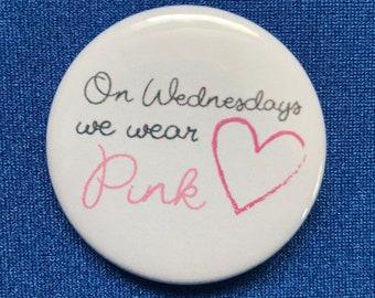 Pink Wednesdays Button