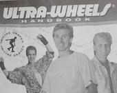ULTRA WHEELS Handbook with Katarina Witt Wayne Gretzky Brett Hull Inline Skates Rollerblades Old School Airborne Brink Movie