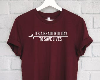 It's a Beautiful Day To Save Lives Shirt, Grey's Anatomy Shirt, Greys Shirt, Greys Anatomy Fan, Greys Anatomy Tshirt, Greys Anatomy Tee