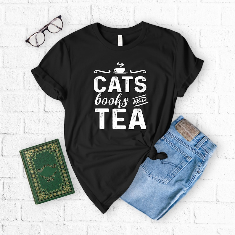 6a593eddb Cats Books and Tea T-Shirt Tea And Books Crazy Cat Lady   Etsy