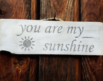 You are my sunshine Sign | rustic wood sign | reclaimed wood sign | pallet sign | rustic home decor | birthday gift | farmhouse decor |