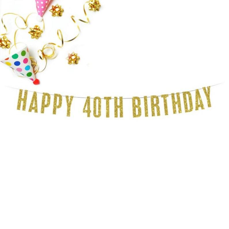 Gold Glitter Banner 40th Birthday Banner Happy 40th Birthday Banner