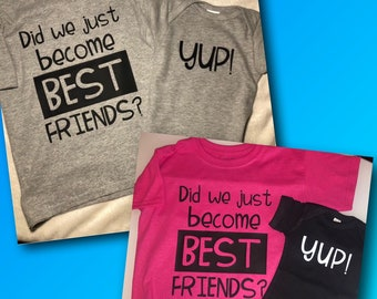 378a6e4c100d Sibling Shirts - Did We Just Become Best Friends - Yup - Big Brother Shirt  - Big Sister Shirt - Best Friend Shirts - Matching Sibling Shirts