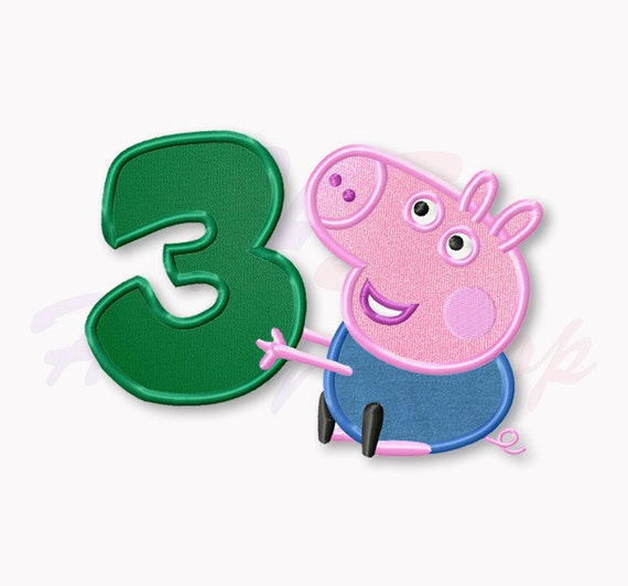 George Pig Third Birthday Applique Embroidery Designs Peppa Pig Machine Embroidery Designs Embroidery Designs Baby Instant Download 038
