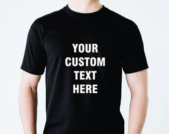 bd03ea0a6 Men's T-shirt, Custom T-Shirt, Design Your Own, Personalised T-shirt, Great  gift idea for him, Gift for friend