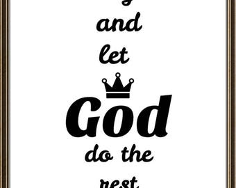 Let go and let god do the rest instant download, gallery wall, instant pintables