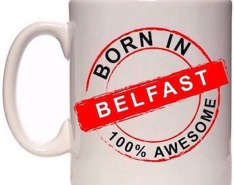 Born in Belfast mug