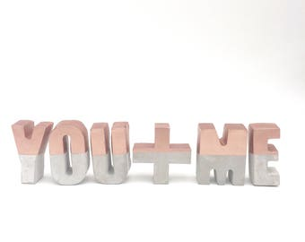 Concrete Letters Painted in Rose Gold | Handmade | Metallic | YOU + ME | Words