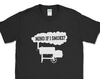 Funny BBQ Smoker Pit Master Tshirt | Smoking Meat Lover Offset Smoker Accessories | Mind If I Smoke | Fathers Day Grill Gift | Pitmaster Men