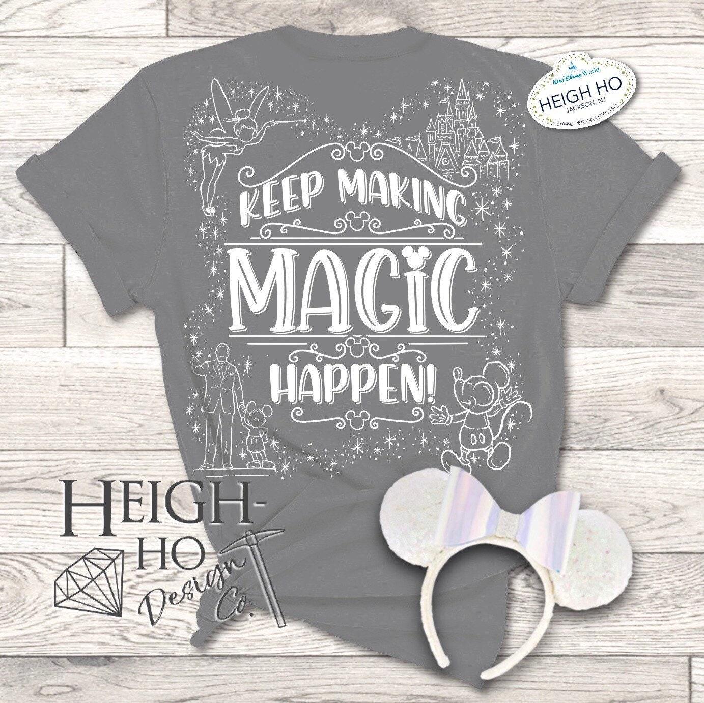 Keep Making Magic Happen Tee