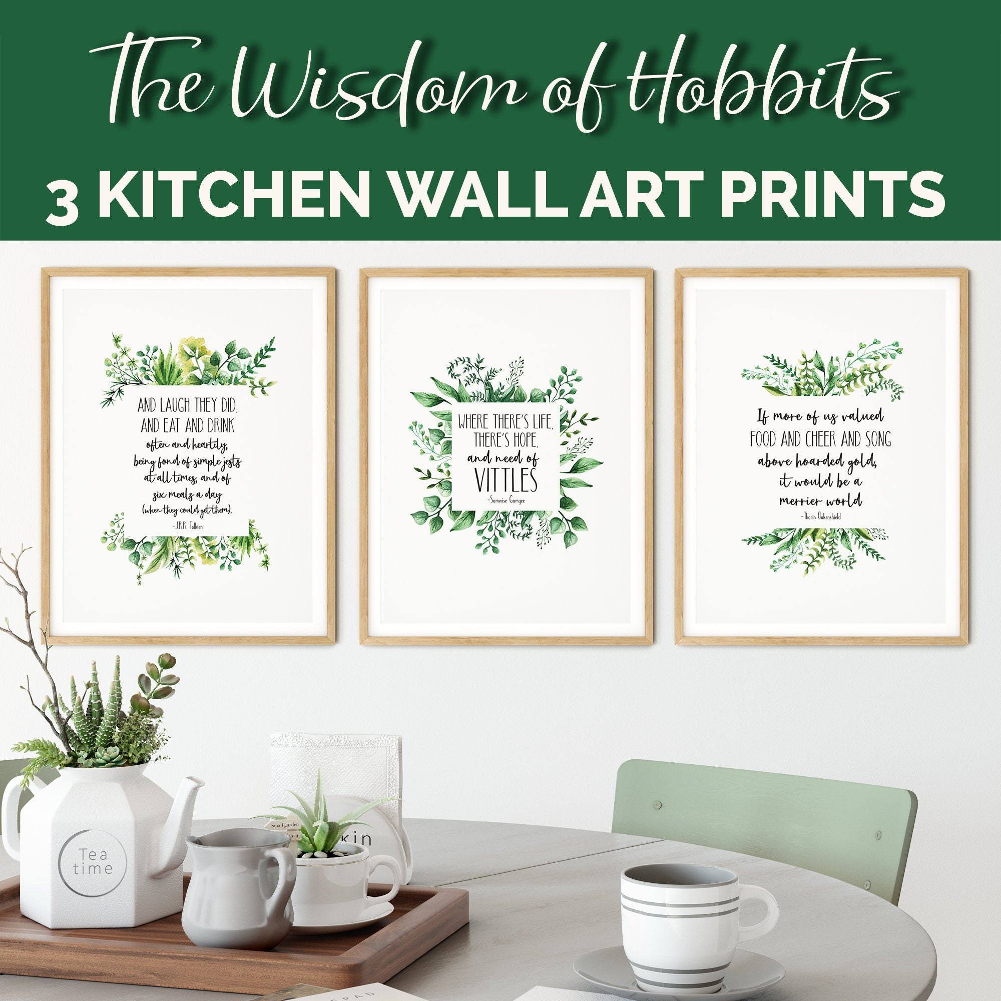 Set of 3 Tolkien Quotes with Herbs Graphics for the Kitchen  Sam, Thorin,  Hobbits on food, cheer and song, vittles, drink, 6 meals a day