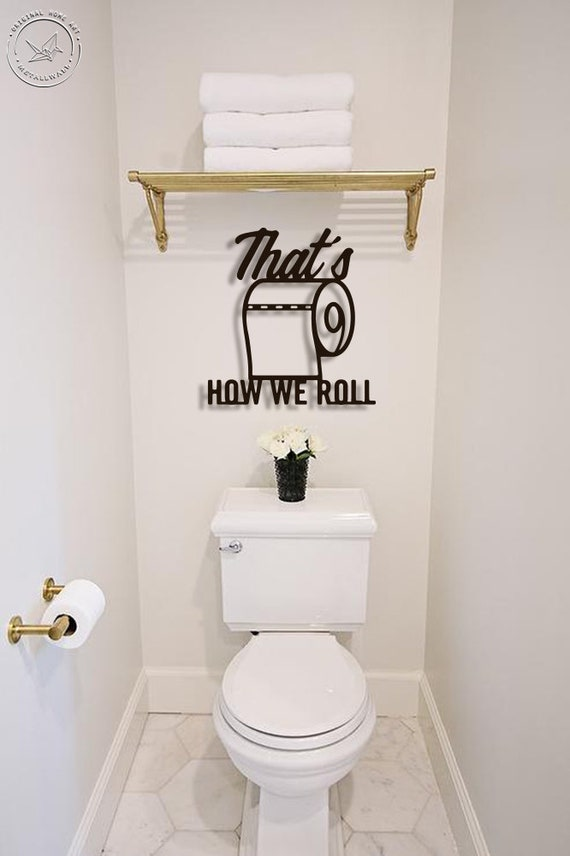 Funny Bathroom Signs That S How We Roll Metal Wall Art Etsy
