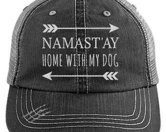 09ec28a5bd0 Namast ay Home With My Dog Distressed Mesh Trucker Cap