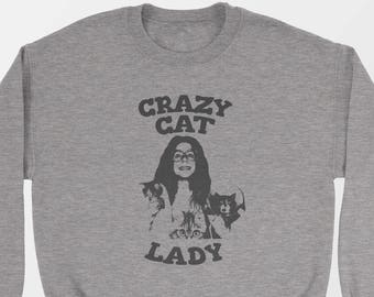 Crazy Cat Lady Sweatshirt, Funny Cat Sweater, Cat Sweatshirt, Crazy Cat Shirt, Crazy Cat Lady Sweater