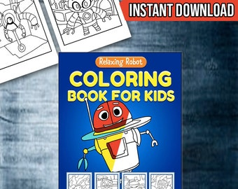 30 Robot Coloring Pages for Boys and Girls - Instant Download Robot Coloring Book for Kids Printable Coloring Sheets Activity Book for Kids
