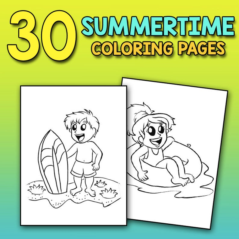 30 Summertime Coloring Pages: Instant Download Summer Coloring Book For Kids With Beach, Sand Castle Summer Vacation Relaxing Coloring Book