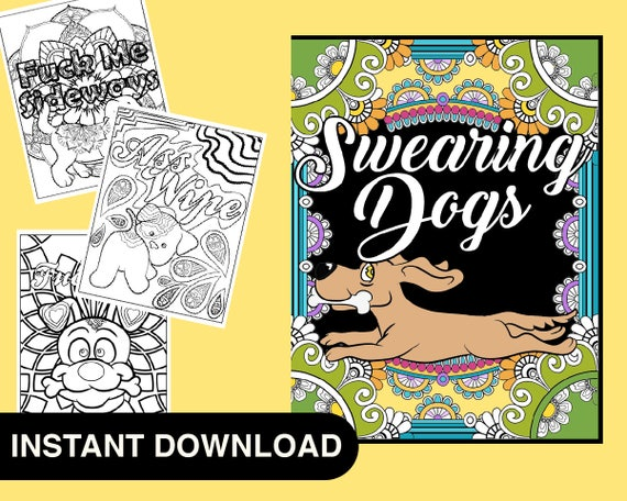 - 40 Pages Sweary Dog Adult Coloring Book Swear Word Coloring Etsy