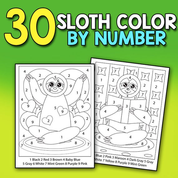Color by Numbers: Sloths - A Super Cute Large Print Coloring Activity Book  for Adults and Kids Who Love Sloths and Finding Hidden Animals