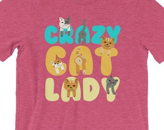 641f5dedf Crazy Cat Lady Shirt - Crazy Cat Lady Gift - Crazy Cat Lady T-Shirt - Crazy  Cat Lady Tshirt - Cat Lover Gift - Cat Lover Shirt