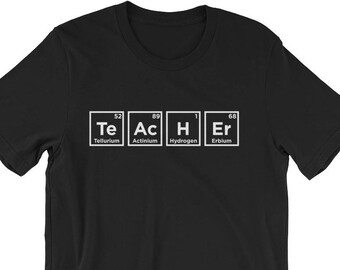 Science Teacher Shirt - Science Teacher Gift - Chemistry Teacher Gift - Chemistry Teacher Shirt - Science Teacher T-Shirt - Periodic Table