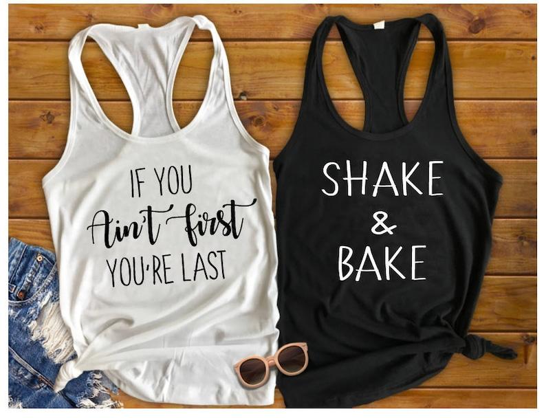 Shake and Bake | Ricky Bobby | Talladega Nights | Ricky Bobby Shirt | Shake  and Bake Shirt | Best Friend | Best Friend Shirt | BFF Shirt | B