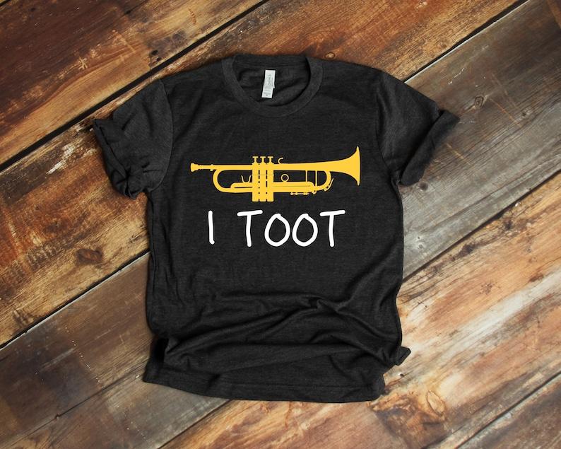 e980f08d1 I toot Shirt Funny Trumpet Shirt Trumpet Gift Trumpet | Etsy