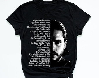 8730f39f4b Jon Snow Unisex T-shirt -Game of Thrones Shirt - Funny GOT Shirt - King Of  The North-Father's Day Gift-Long Sleeve - Hoodie-Tank Top-AT9-31