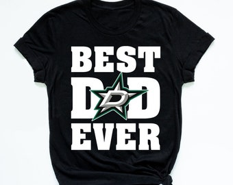 c687a400d Dallas Stars Hockey Team Unisex T-shirt-Father's Day Gift Shirt-Best Dad  Ever Shirt-Hockey dad gift shirt-Long Sleeve-Hoodie-Tank Top-AT9-90