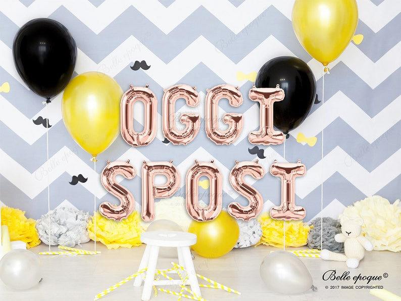 f114dba552bb OGGI SPOSI Rose Gold Balloons Engaged Gold Silver Letters