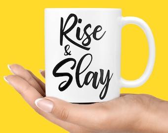Rise And Slay Mug Etsy
