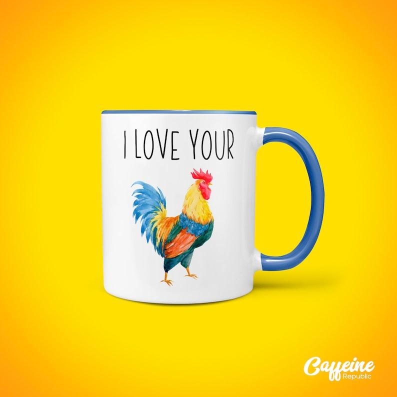 I Love Your Cock Mug with farmyard cockerel.